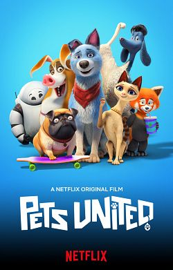 Pets United : L'union fait la force FRENCH WEBRIP 2020